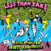 Less Than Jake -Absolution For Idiots And Addicts CD Click for more info