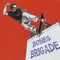 Bones Brigade Hardcore,Bones Brigade Band