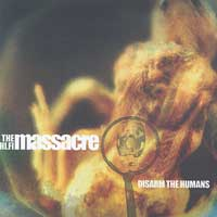 Hi Fi Masacre, The   2004   Disarm The Humans (320kbps) preview 0