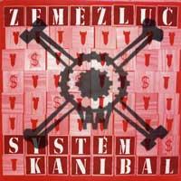 ZEMEZLUC - System Kanibal LP